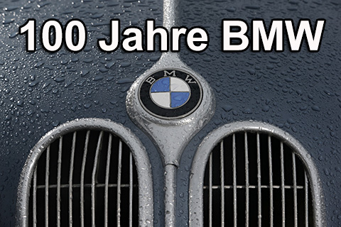 100 jahre bmw wir gratulieren oldtimer blogartikel vom zwischengas. Black Bedroom Furniture Sets. Home Design Ideas