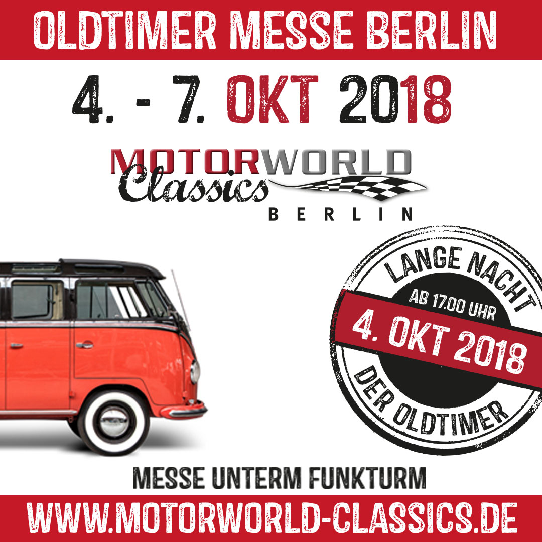 Motor World Classics Berlin 2018: Motor World Classics Berlin 2018